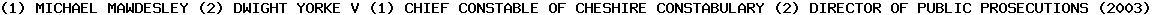 [2003] EWHC 1586 (Admin)